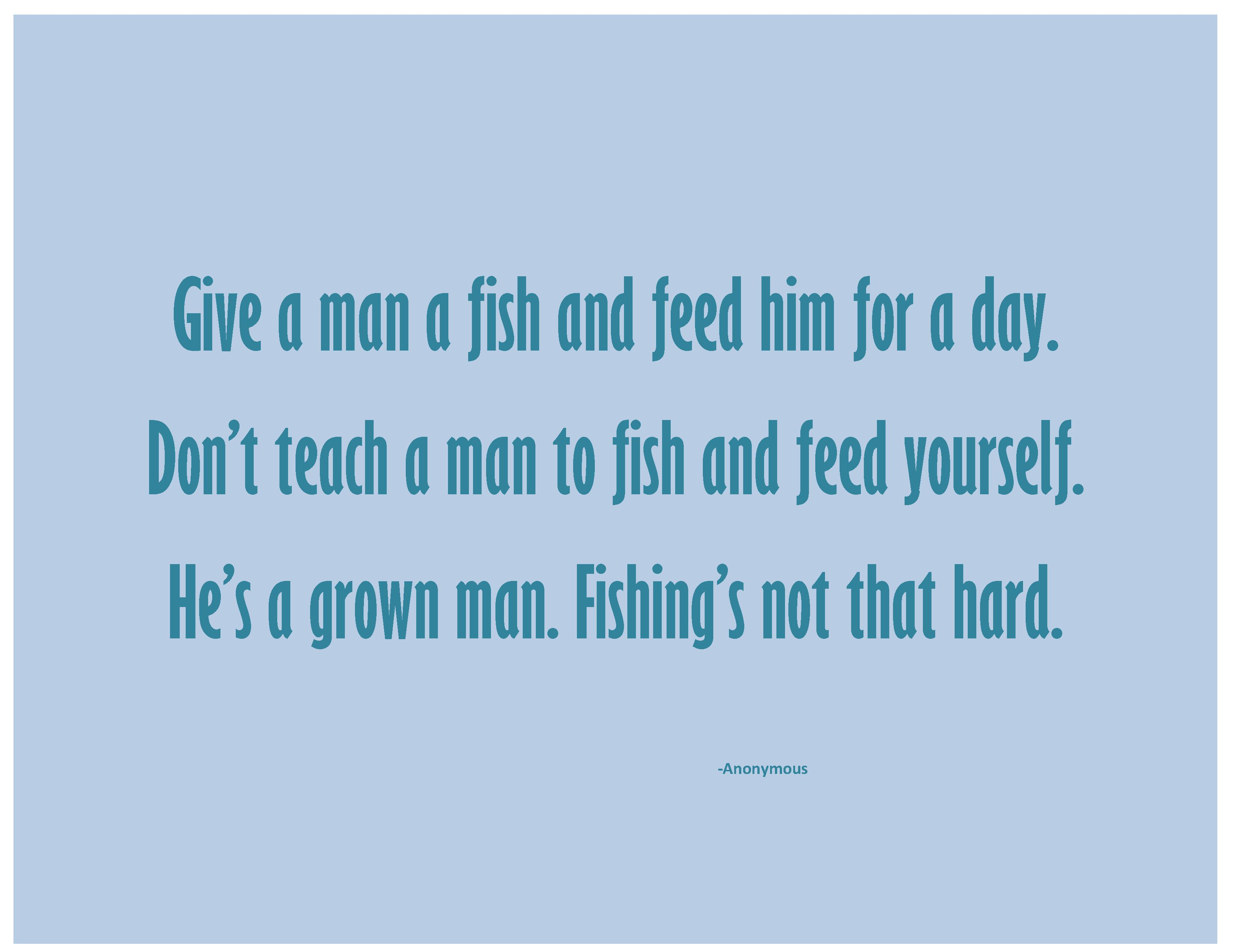 adventures of an empowered w can the mindset of entitlement teach a man to fish dont teach page1